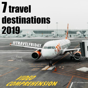 7 travel desinations – 2019
