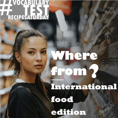Where from? – international food edition