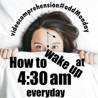 How to wake up at 4:30am everyday