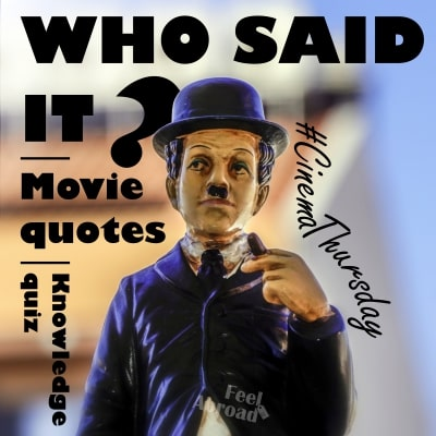 Who said it? – Movie quotes