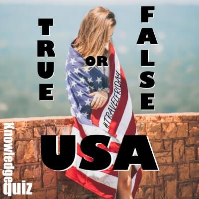 True or False – USA