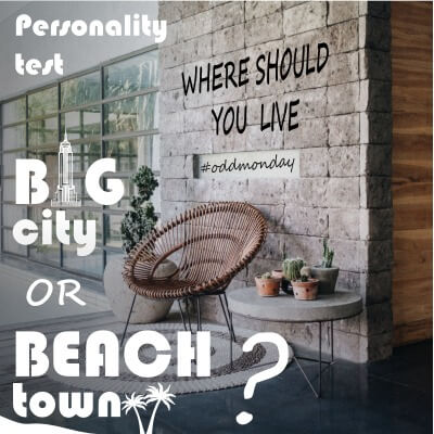 Big city or beach town – Where should you live?