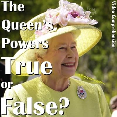 The Queen's Powers – True or False?