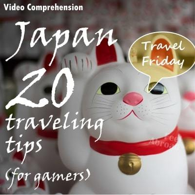 Japan: 20 traveling tips (for gamers)
