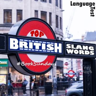 Top British Slang Words