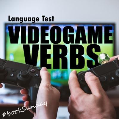Videogame Verbs
