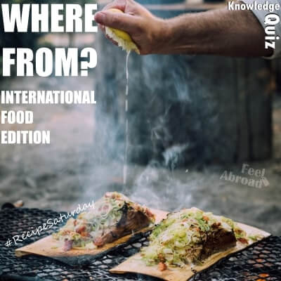 Where from??? – International food edition