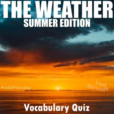 The weather – Summer edition
