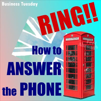RING!!! – How to answer the phone
