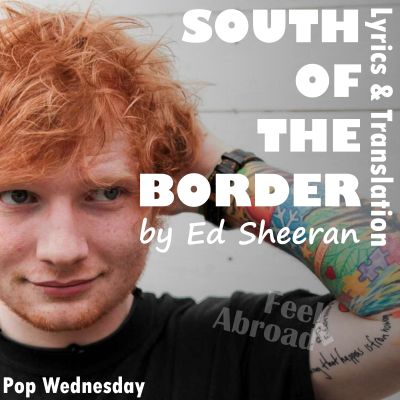 South of the Border by Ed Sheeran
