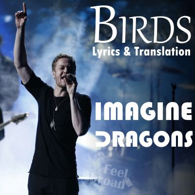 Birds by Imagine Dragons