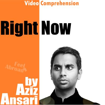 Right Now by Aziz Ansari