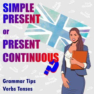 Simple Present or Present Continuous?