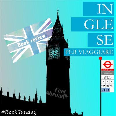Inglese per Viaggiare – Manuale di conversazione