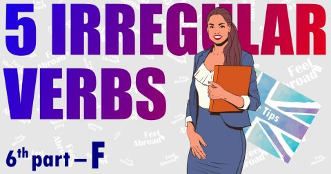 5 IRREGULAR VERBS – 6th part – F