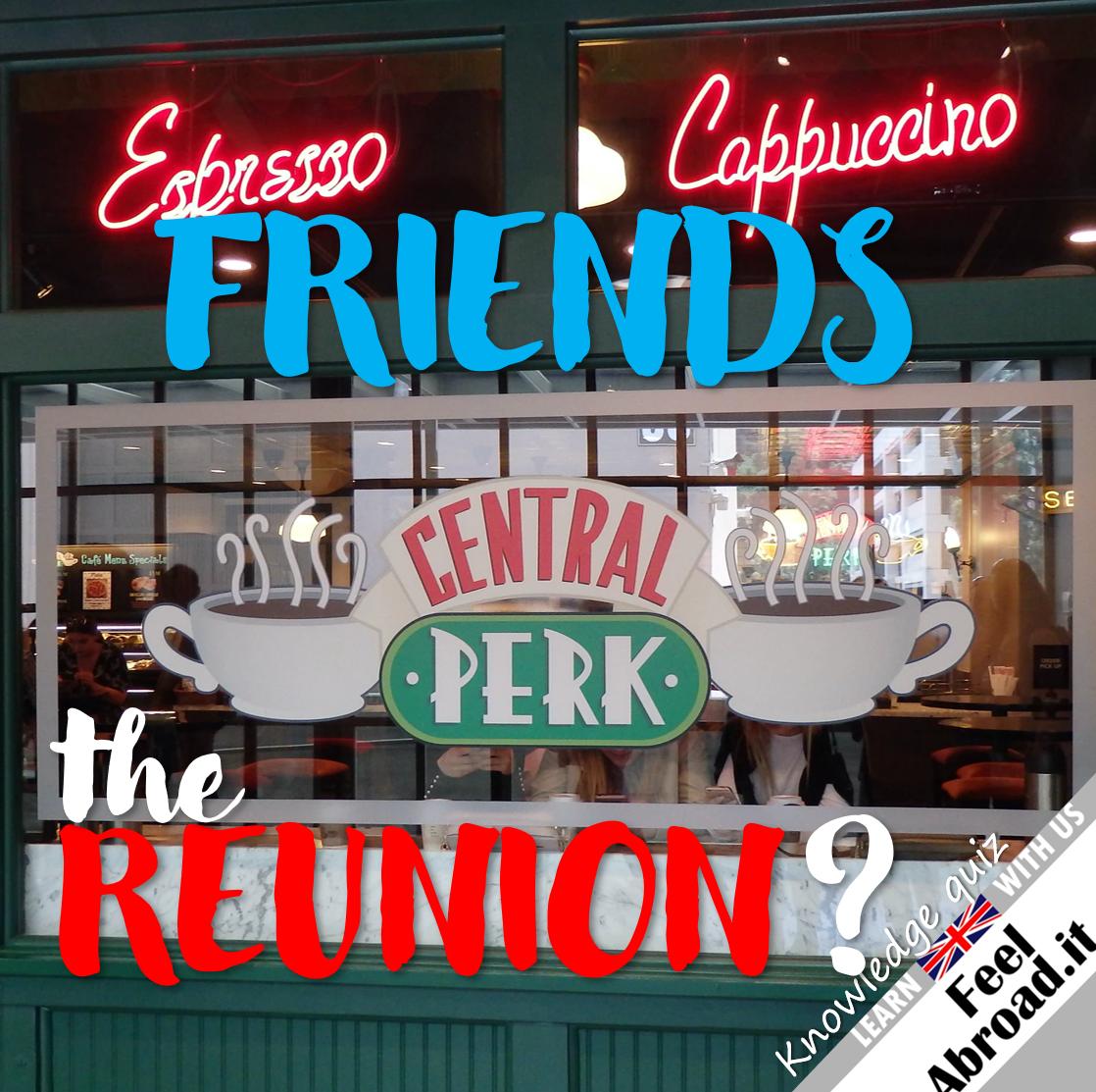 Friends – The Reunion