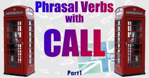 Phrasal Verbs with CALL