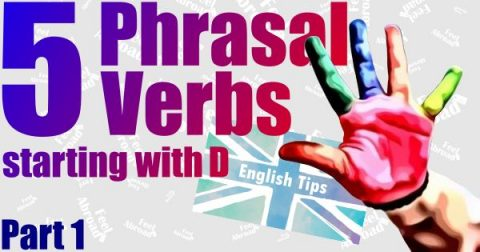 5 Phrasal Verbs starting with D – Part 1