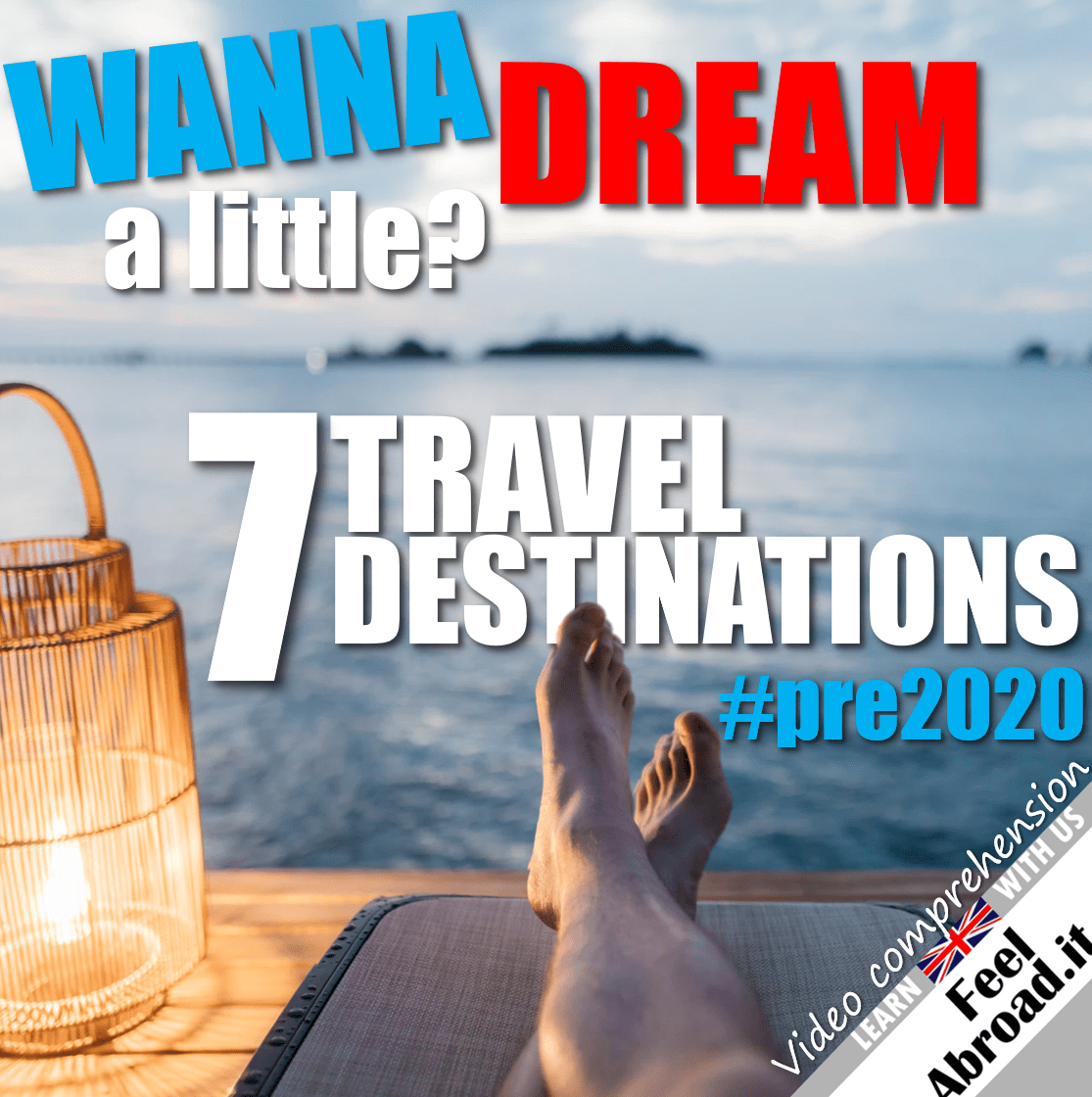 7 travel desinations – #pre2020