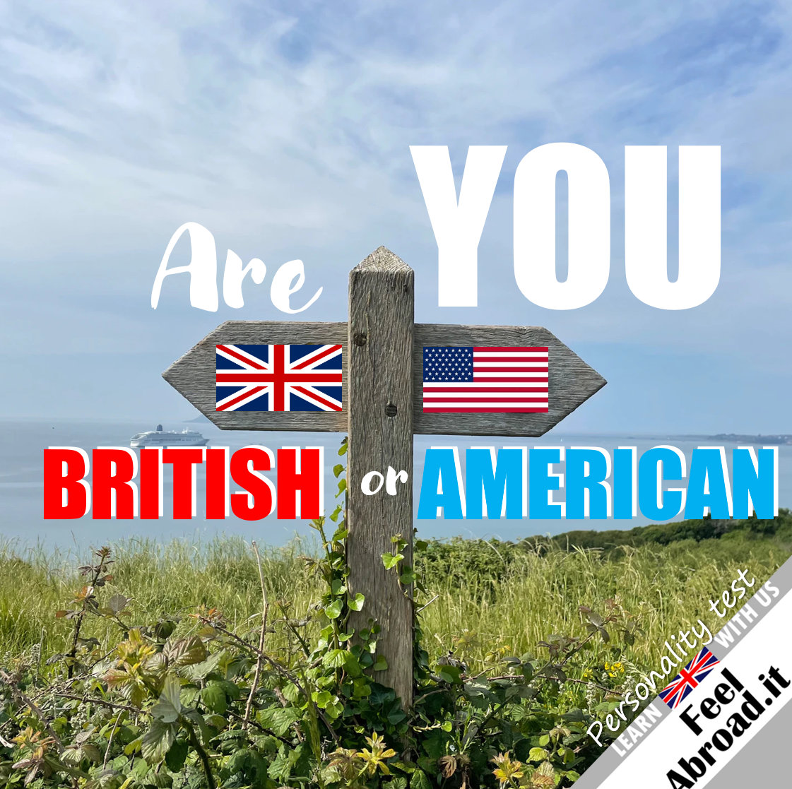 Are you more British or American? (2nd edition)