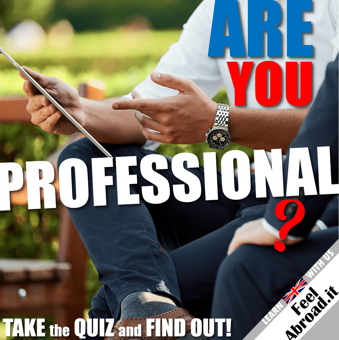 Are you professional?